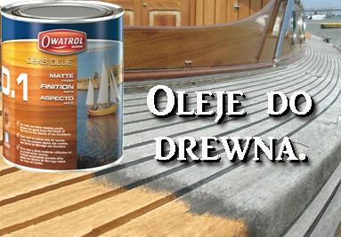 Oleje do drewna Owatrol D1, D2, Textrol.